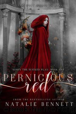 Pernicious Red (When The Wicked Play Book 1) by Natalie Bennett
