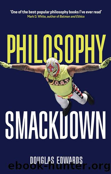 Philosophy Smackdown by Douglas Edwards