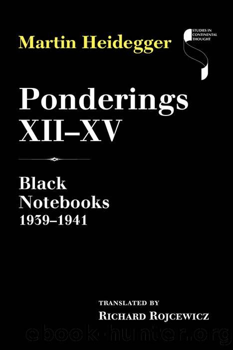 Ponderings XII–XV by Martin Heidegger