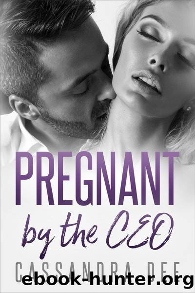 Pregnant by the CEO: A Billionaire Bad Boy Romance by Cassandra Dee