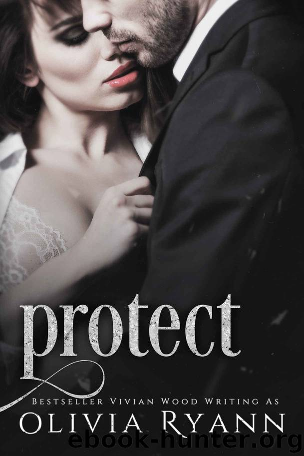 Protect: Protect Book 4 by Ryann Olivia & Wood Vivian