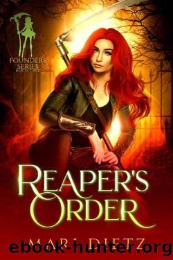 Reaper's Order (Founders Series Book 1) by Mari Dietz