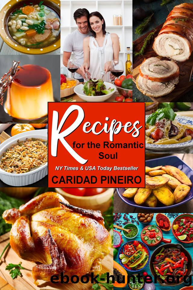 Recipes for the Romantic Soul by Caridad Pineiro