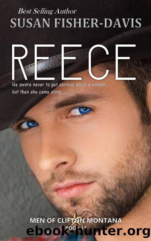 Reece Men of Clifton, Montana Book 11 by Susan Fisher-Davis