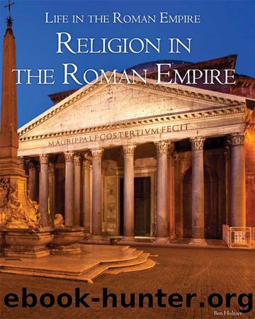 Religion in the Roman Empire by Holtzer Ben; Miller Caitlyn;