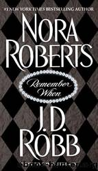 Remember When by JD Robb