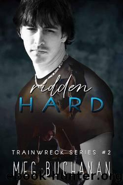 Ridden Hard by Meg Buchanan