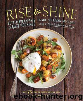 Rise and Shine by Katie Sullivan Morford