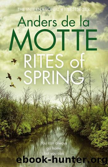 Rites of Spring by Anders de la Motte