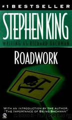 Roadwork by Richard Bachman & Stephen King