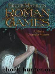 Roman Games by Bruce MacBain