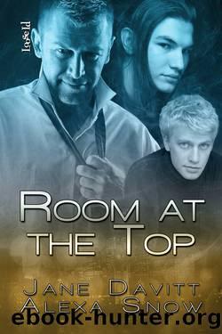 Room at the Top by Davitt Jane & Snow Alexa