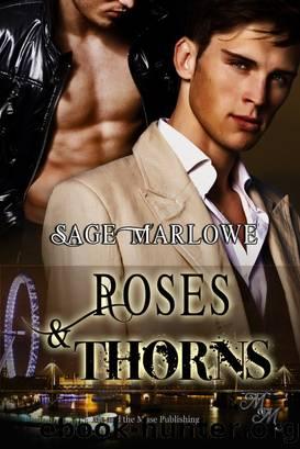 Roses & Thorns by Sage Marlowe