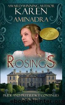 Rosings by Karen Aminadra
