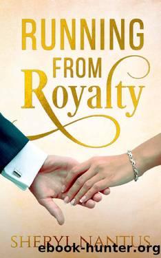 Running from Royalty by Sheryl Nantus