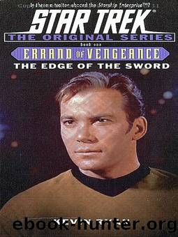 ST TOS - 117 - The Edge of the Sword - Errand of Vengeance 1 by Kevin Ryan