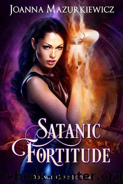 Satanic Fortitude (Doomed Cases Book 4) by Joanna Mazurkiewicz