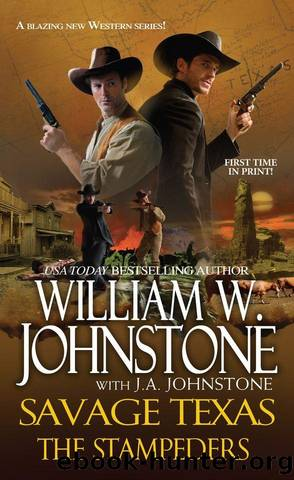 Savage Texas: The Stampeders by W. Johnstone William & J.A. Johnstone