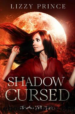 Shadow Cursed (Shadow Falls Series Book 2) by Lizzy Prince