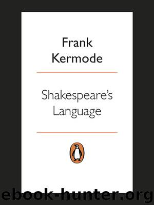 Shakespeare's Language by Frank Kermode
