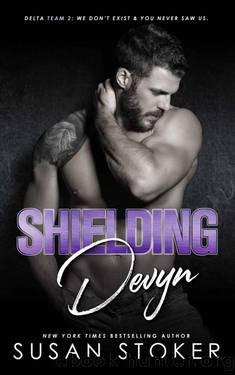 Shielding Devyn (Delta Team Two Book 6) by Susan Stoker
