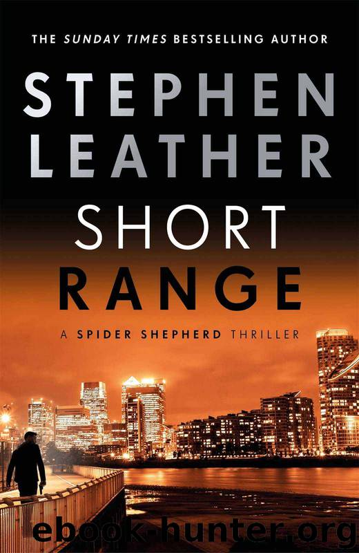 Short Range (The Spider Shepherd Thrillers Book 16) by Stephen Leather