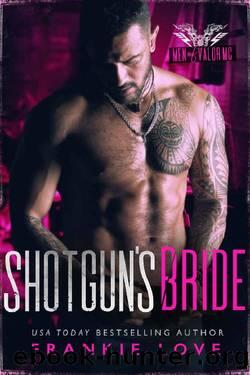 Shotgun's (B)Ride (Men of Valor MC) by Frankie Love