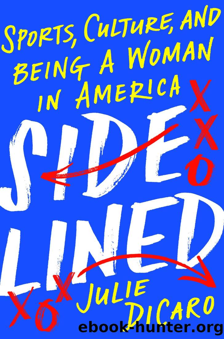 Sidelined by Julie DiCaro