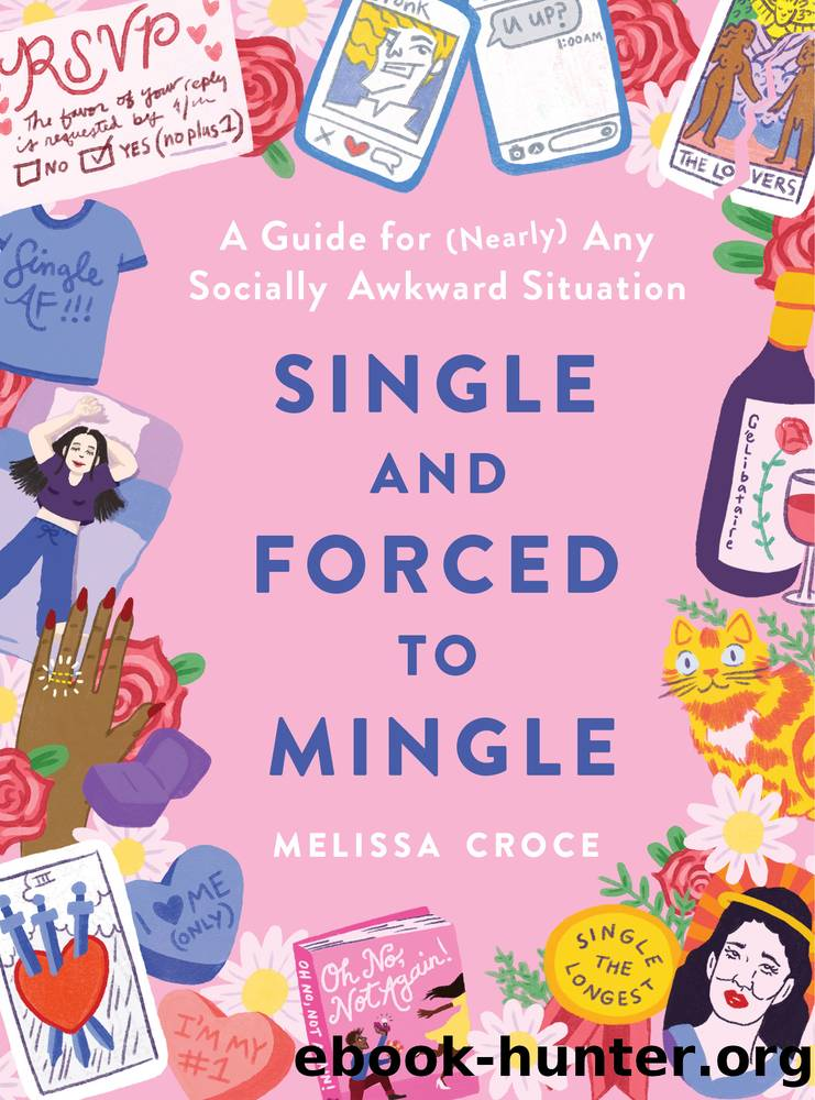 Single and Forced to Mingle by Melissa Croce
