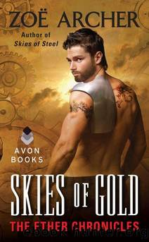 Skies of Gold: The Ether Chronicles by Archer Zoe