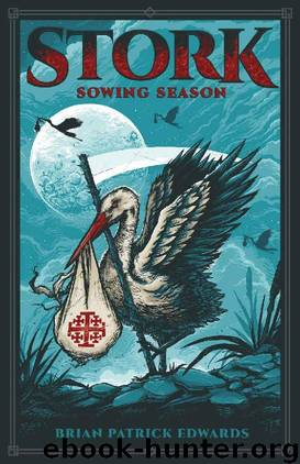 Sowing Season by Brian Patrick Edwards