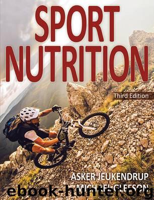 Sport Nutrition by Asker Jeukendrup & Michael Gleeson