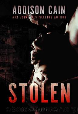 Stolen (Alpha's Control Book 1) by Addison Cain