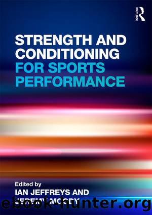 Strength and Conditioning for Sports Performance by Ian Jeffreys & Jeremy Moody
