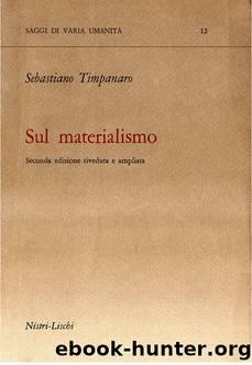 Sul materialismo by Sebastiano Timpanaro