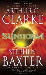 Sunstorm by Arthur Charles Clarke; Stephen Baxter