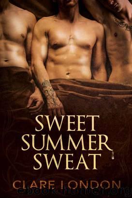 Sweet Summer Sweat by Clare London