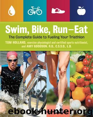 Swim, Bike, Run - Eat by Tom Holland