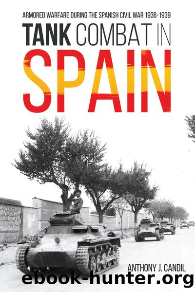 Tank Combat in Spain by Anthony J. Candil