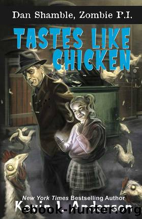 Tastes Like Chicken by Kevin J Anderson