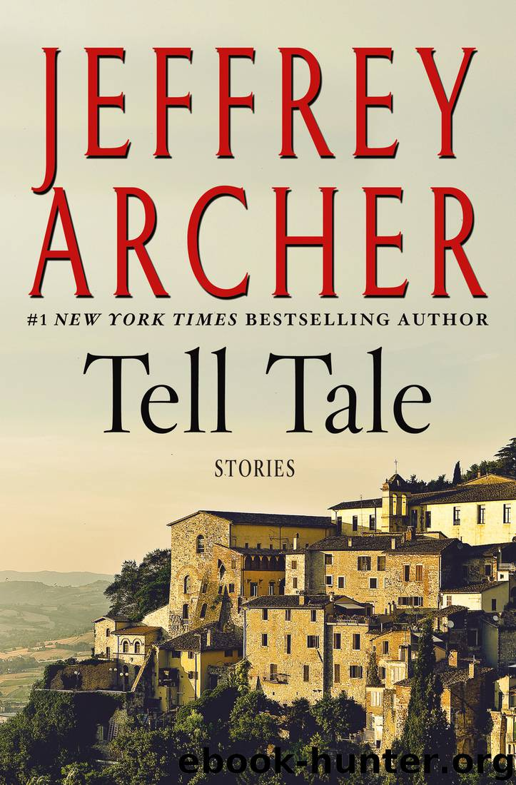 Tell Tale: Stories by Jeffrey Archer