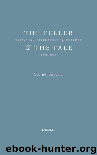 Teller and the Tale by Josipovici Gabriel