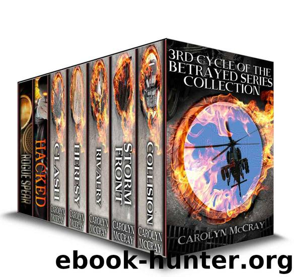 The 3rd Cycle of the Betrayed Series Collection: Extremely Controversial Historical Thrillers (Betrayed Series Boxed set) by McCray Carolyn