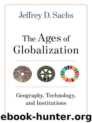 The Ages of Globalization by Jeffrey D. Sachs