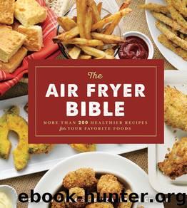 The Air Fryer Bible by Susan LaBorde & Elizabeth Hickman