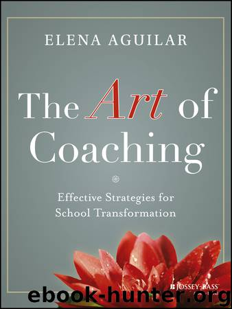 The Art of Coaching by Elena Aguilar