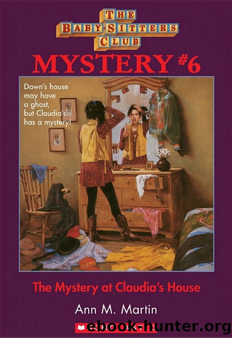 The Baby-Sitters Club Mysteries #6: Mystery at Claudia's House by Ann M. Martin