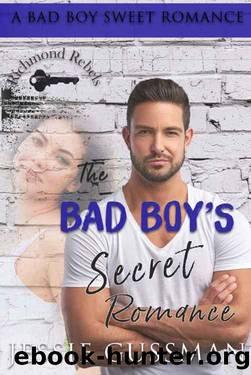 The Bad Boy's Secret Romance by Jessie Gussman