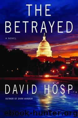 The Betrayed by David Hosp