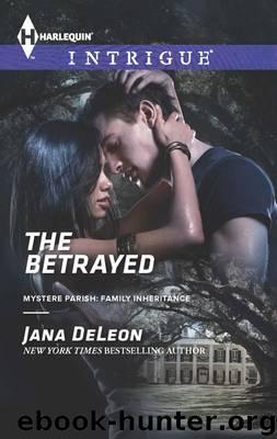 The Betrayed by Jana Deleon